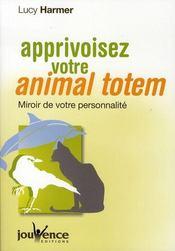 Apprivoisez votre animal totem - Intérieur - Format classique