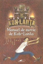 Manuel de survie de koh-lanta - Intérieur - Format classique