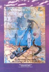Dernieres pieces du puzzle. objectif 2012 - Intérieur - Format classique
