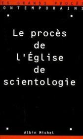 Le procès de l'église de scientologie - Couverture - Format classique