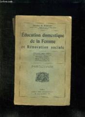 Education Domestique De La Femme Et Renovation Sociale. - Couverture - Format classique