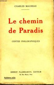 Le Chemin De Paradis. Contes Philosophiques. - Couverture - Format classique