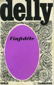 L'Infidele. Collection : Delly. - Couverture - Format classique