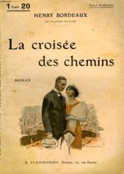 La Croisee Des Chemins.Collection : Select Collection N° 236 - Couverture - Format classique