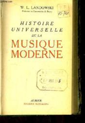 Histoire Universelle de la Musique Moderne. - Couverture - Format classique