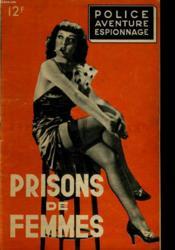 Police Aventure Espoinnage - Prisons De Femmes - Couverture - Format classique