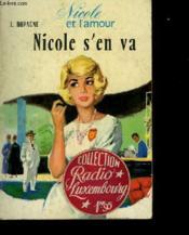 Nicole Et L'Amour - Tome 5 - Nicole S'En Va - Couverture - Format classique