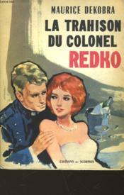 La Trahison Du Colonel Redko - Couverture - Format classique