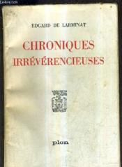 Chroniques Irreverencieuses. - Couverture - Format classique