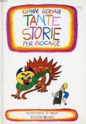 Tante Storie Per Giocare - Couverture - Format classique