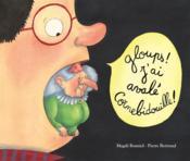 Gloups ! j'ai avalé Cornebidouille ! - Couverture - Format classique