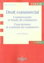 Droit commercial ; commercants et fonds de commerce ; concurrence et contrats du commerce ; 2e edition - Intérieur - Format classique