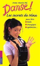 Danse ! ; les secrets de Nina pour être belle, énergique, dynamique - Intérieur - Format classique