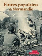 Foires populaires de Normandie - Couverture - Format classique