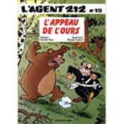 L'agent 212 t.15 ; l'appeau de l'ours - Couverture - Format classique