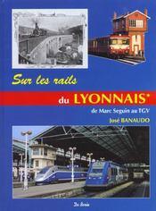 Sur Les Rails Du Lyonnais (T1) - Intérieur - Format classique