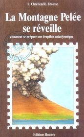 La Montagne Pelee Se Reveille ; Comment Se Prepare Une Eruption Cataclysmique - Intérieur - Format classique