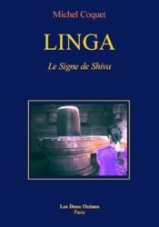 Linga ; le signe de Shiva - Couverture - Format classique