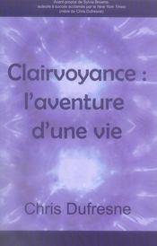 Clairvoyance ; l'aventure d'une vie - Intérieur - Format classique