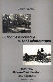 Du sport aristocratique au sport démocratique - Intérieur - Format classique