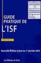 Guide pratique de l'isf 2005 - Intérieur - Format classique