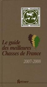 Le guide des 100 meilleures chasses de France - Intérieur - Format classique