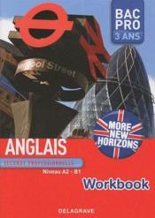More new horizons ; Bac pro 3 ans ; niveau A2, B1 ; workbook - Couverture - Format classique