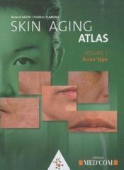 Skin aging atlas t.2 ; asian type - Couverture - Format classique
