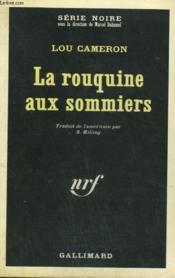 La Rouquine Aux Sommiers. Collection : Serie Noire N° 1307 - Couverture - Format classique