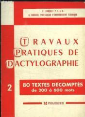 Travaux Pratiques de Dactylographie N°2. 80 textes décomptés de 200 à 600 mots. - Couverture - Format classique