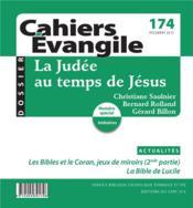 Cahiers de l'Evangile N.174 ; la Judée au temps de Jésus - Couverture - Format classique