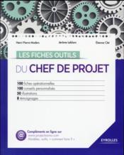 Les fiches outils du chef de projet - Couverture - Format classique