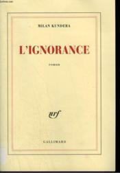 L'ignorance - Couverture - Format classique