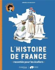 L'histoire de France racontée pour les écoliers ; mon livret CM1 - Couverture - Format classique