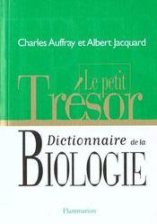 Le petit tresor, dictionnaire de la biologie - Intérieur - Format classique