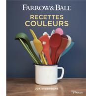 Farrow & Ball ; recettes couleurs - Couverture - Format classique
