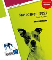 Photoshop 2021 pour PC et Mac - Couverture - Format classique