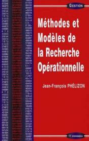 Methodes Et Modeles De La Recherche Operationnelle - Couverture - Format classique