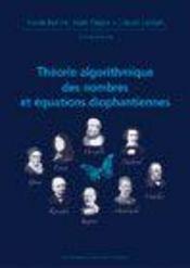 Theorie Algorithmique Des Nombres Et Equations Diophantiennes Journees X-Ups 2005 - Intérieur - Format classique