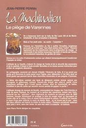 La machination ; le piege de varennes - 4ème de couverture - Format classique
