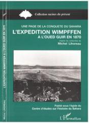 Expedition Wimpffen (L') A L'Oued Guir En 1870 - Couverture - Format classique