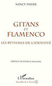 Gitans et flamenco ; les rythmes de l'identité - Intérieur - Format classique