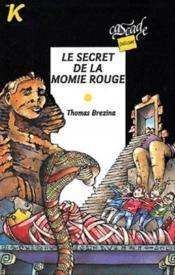 Le secret de la momie rouge - Couverture - Format classique