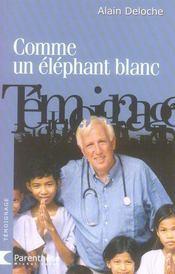 Comme un éléphant blanc - Intérieur - Format classique