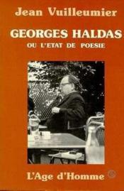 Georges Haldas Ou Etat De Poesie - Couverture - Format classique