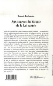 Aux sources du volume de la loi sacrée ; un regard initiatiqe sur les grands thèmes de la bible - 4ème de couverture - Format classique