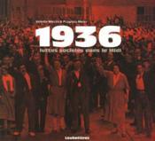1936, luttes sociales dans le midi - Couverture - Format classique