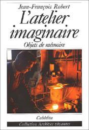 L'Atelier Imaginaire - Objets De Memoire - Couverture - Format classique