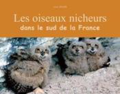 Les oiseaux nicheurs dans sud de la france - Couverture - Format classique
