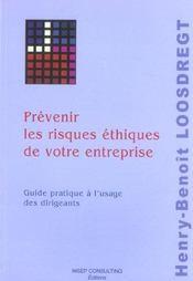 Prevenir Les Risques Ethiques De Votre Entreprise. Guide Pratique A L'Usage Des Dirigeants - Intérieur - Format classique